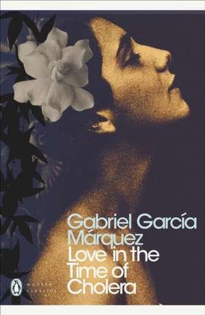 Love in the Time of Cholera de Gabriel Garcia Marquez