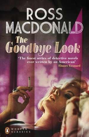 The Goodbye Look de Ross Macdonald