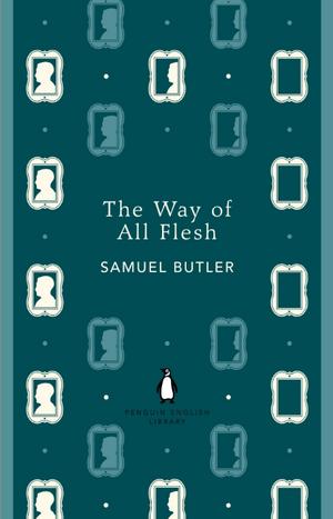 The Way of All Flesh de Samuel Butler