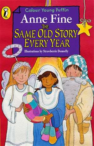 The Same Old Story Every Year de Anne Fine