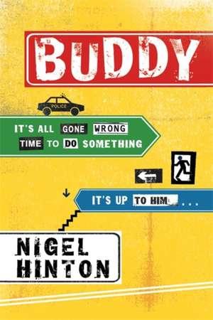 Buddy de Nigel Hinton