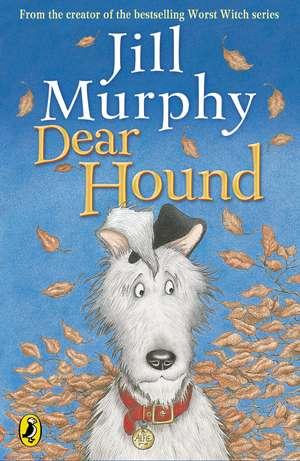 Dear Hound de Jill Murphy