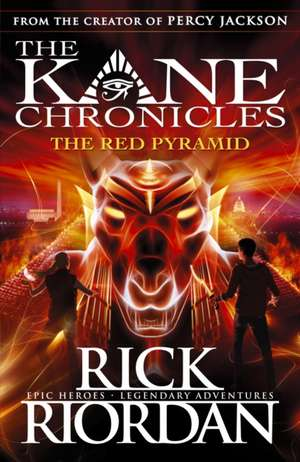 The Red Pyramid (The Kane Chronicles Book 1) de Rick Riordan