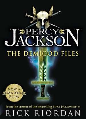 The Demigod Files: Percy Jackson and the Olympians companion book de Rick Riordan