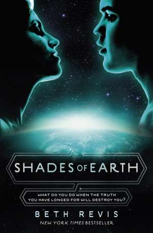Shades of Earth de Beth Revis