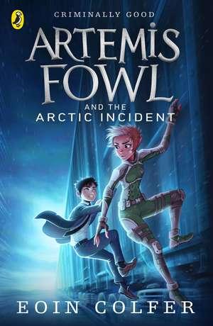 Artemis Fowl and The Arctic Incident de Eoin Colfer