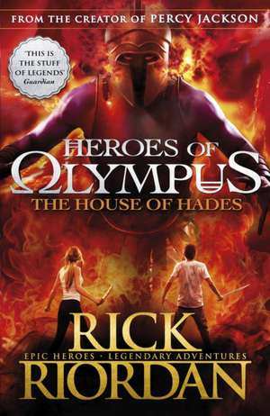 The House of Hades de Rick Riordan
