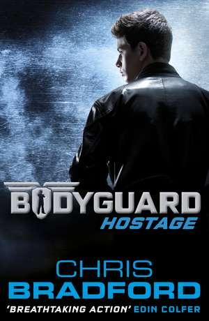 Bodyguard: Hostage (Book 1) de Chris Bradford