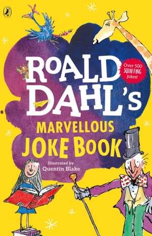 Roald Dahl's Marvellous Joke Book de Roald Dahl
