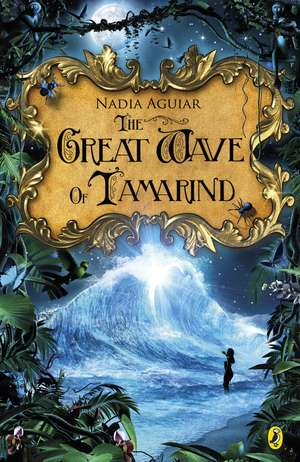 The Great Wave of Tamarind de Nadia Aguiar