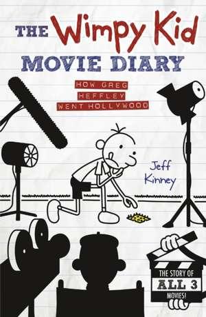The Wimpy Kid Movie Diary: How Greg Heffley Went Hollywood de Jeff Kinney