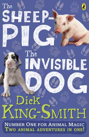 The Invisible Dog and The Sheep Pig bind-up de Dick King-Smith