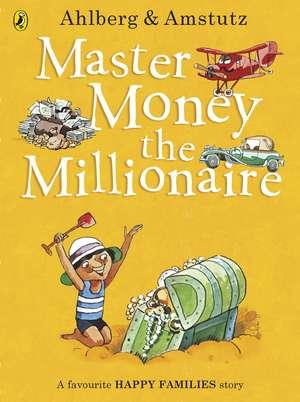 Master Money the Millionaire de Allan Ahlberg