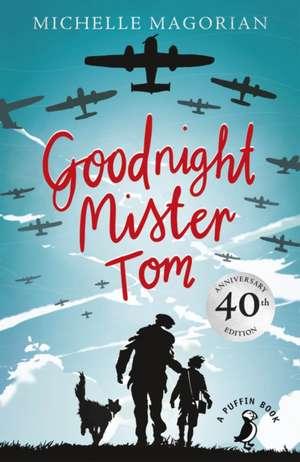 Goodnight Mister Tom de Michelle Magorian