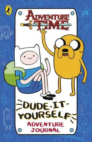 Adventure Time: Dude-It-Yourself Adventure Journal