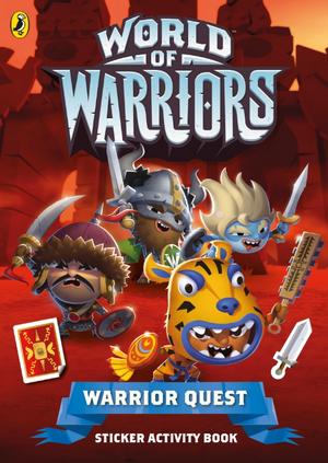 World of Warriors: Warrior Quest Sticker Activity Book