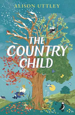 The Country Child de Alison Uttley