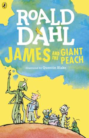 James and the Giant Peach de Roald Dahl