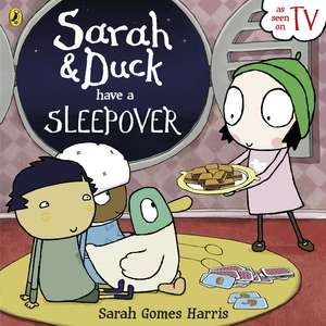 Sarah and Duck Have a Sleepover
