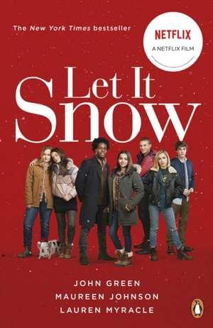 Let It Snow: Film Tie-In de John Green