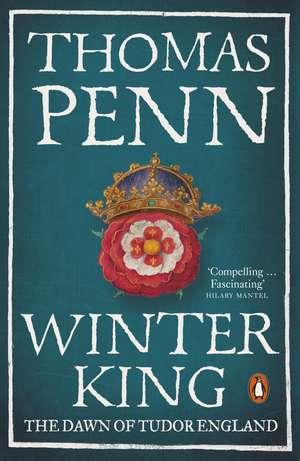 Winter King: The Dawn of Tudor England de Thomas Penn