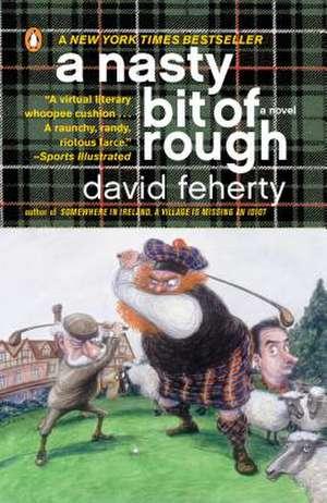 A Nasty Bit of Rough de David Feherty