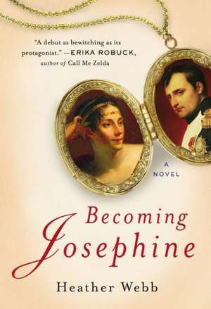 Becoming Josephine de Heather Webb