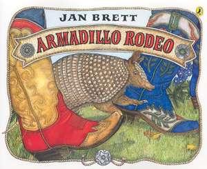 Armadillo Rodeo de Jan Brett