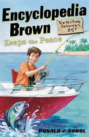 Encyclopedia Brown Keeps the Peace de Donald J. Sobol