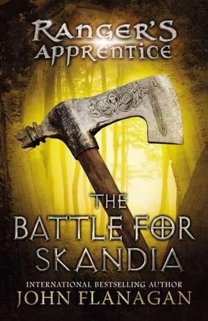 The Battle for Skandia:  Book Four de John Flanagan