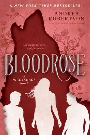 Bloodrose de Andrea R. Cremer