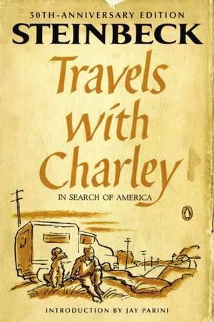 Travels with Charley in Search of America de John Steinbeck