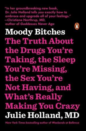 Moody Bitches de Julie Holland