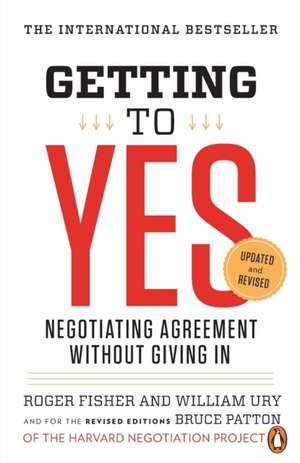 Getting to Yes de Roger Fisher