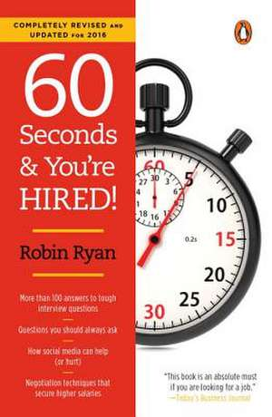 60 Seconds and You're Hired!:  Revised Edition de Robin Ryan