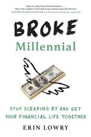 Broke Millennial de Erin Lowry