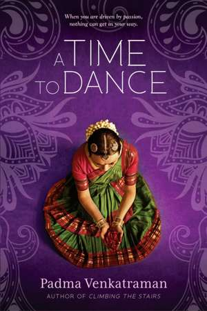 A Time to Dance de Padma Venkatraman
