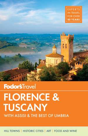 Fodor's Florence & Tuscany
