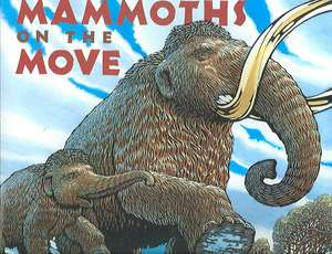 Mammoths on the Move de Lisa Wheeler