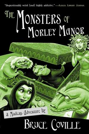 The Monsters of Morley Manor: A Madcap Adventure de Bruce Coville