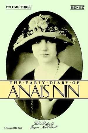 The Early Diary of Anais Nin, Vol. 3 (1923-1927) de Anaïs Nin