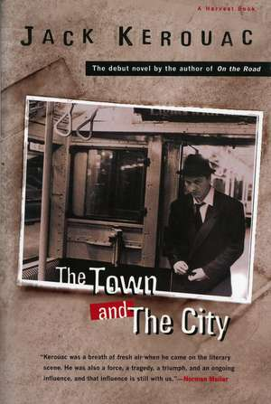 The Town and the City de Jack Kerouac