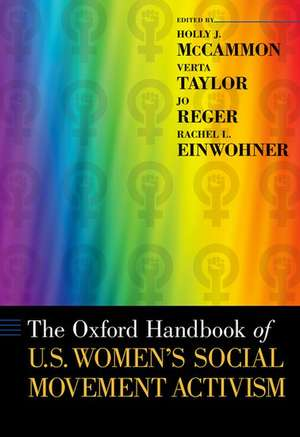 The Oxford Handbook of U.S. Women's Social Movement Activism