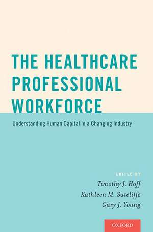 The Healthcare Professional Workforce