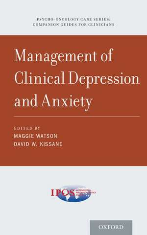 Management of Clinical Depression and Anxiety de Maggie Watson