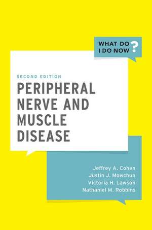 Peripheral Nerve and Muscle Disease de Jeffrey A. Cohen