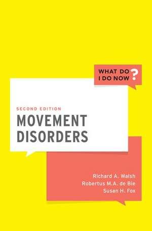 Movement Disorders de Richard A. Walsh