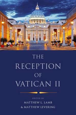 The Reception of Vatican II de Matthew L. Lamb