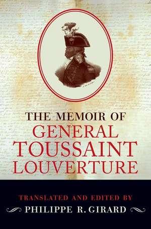 The Memoir of General Toussaint Louverture