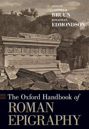 The Oxford Handbook of Roman Epigraphy